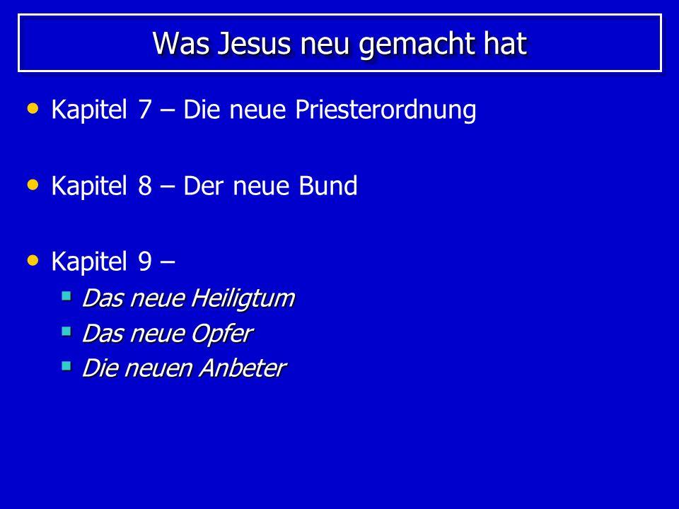 Was Jesus neu gemacht hat