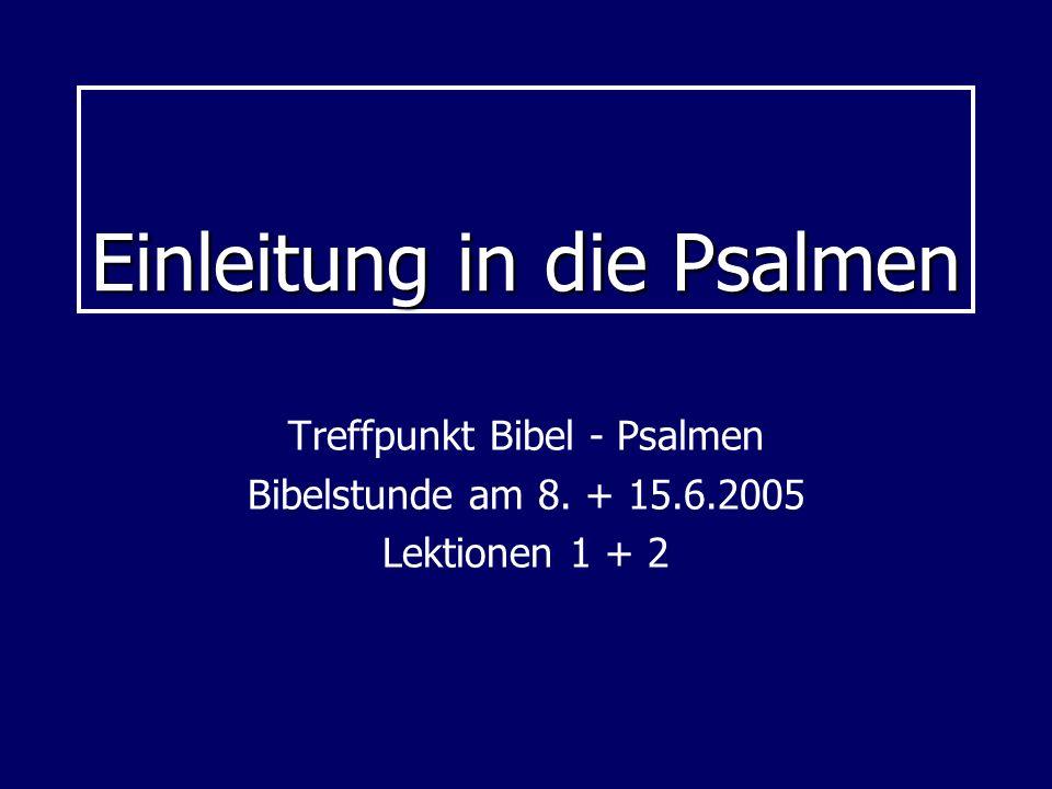 Einleitung in die Psalmen