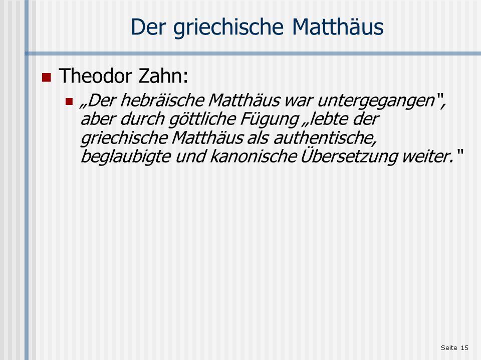Der griechische Matthäus