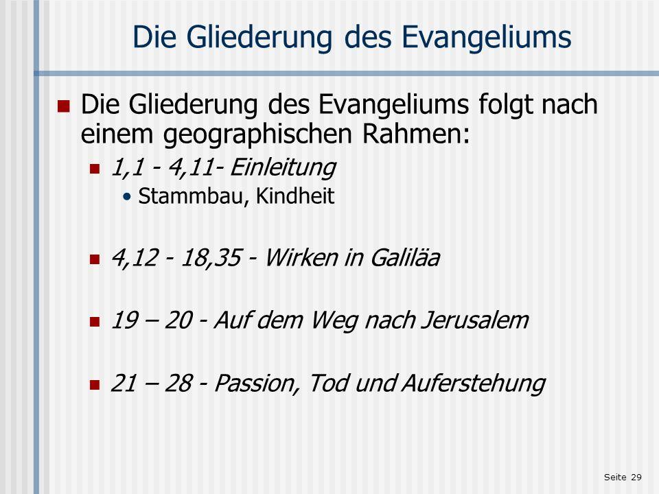 Die Gliederung des Evangeliums