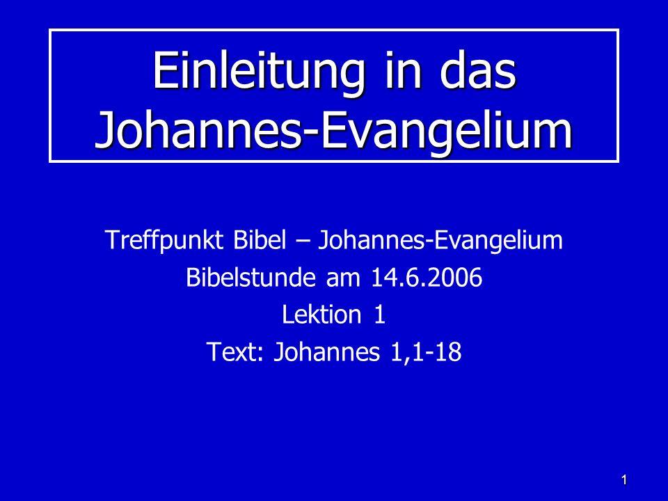 Einleitung in das Johannes-Evangelium