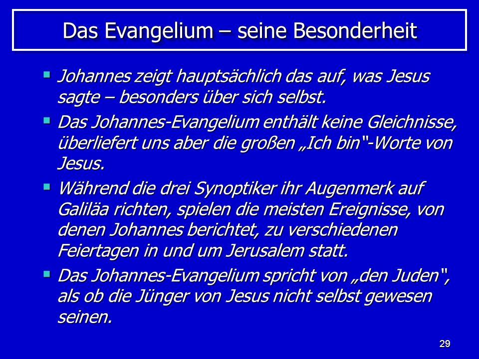 Das Evangelium – seine Besonderheit