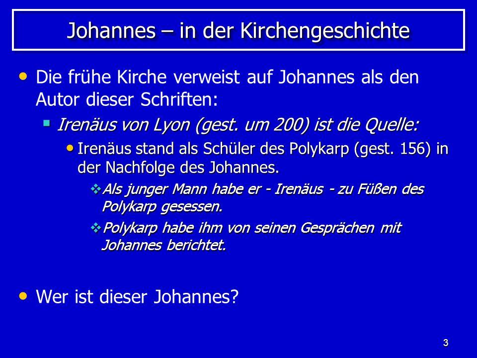 Johannes – in der Kirchengeschichte