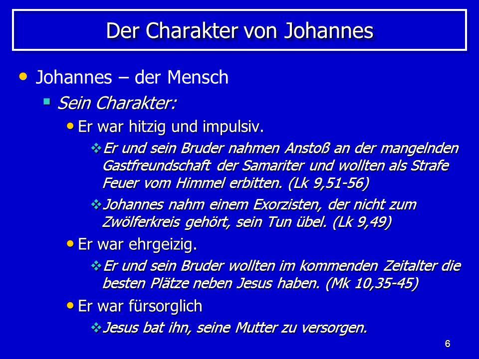 Der Charakter von Johannes