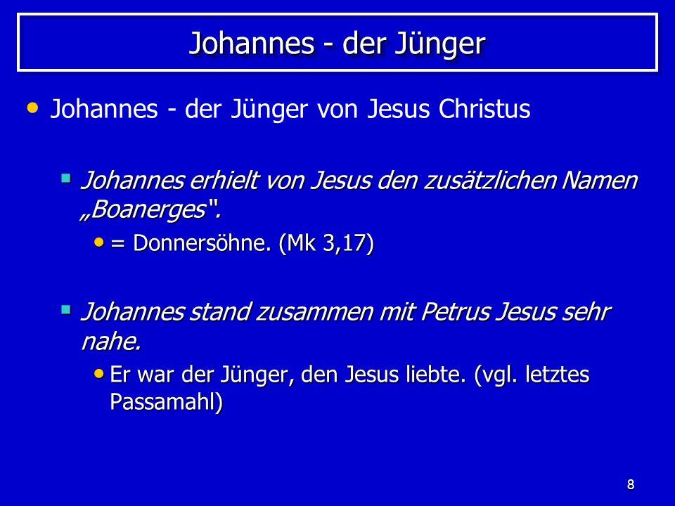 Johannes - der Jünger Johannes - der Jünger von Jesus Christus