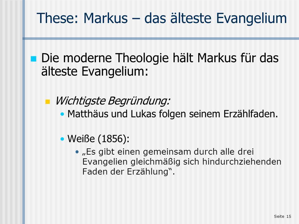These: Markus – das älteste Evangelium