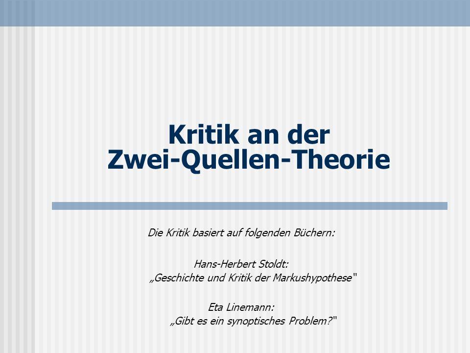 Kritik an der Zwei-Quellen-Theorie