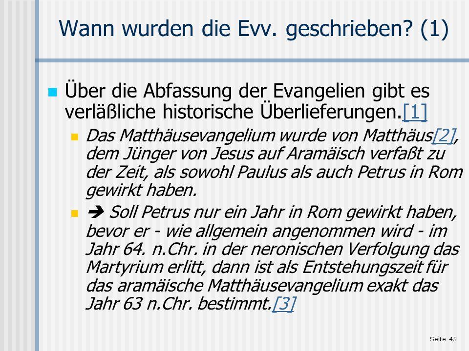 Wann wurden die Evv. geschrieben (1)