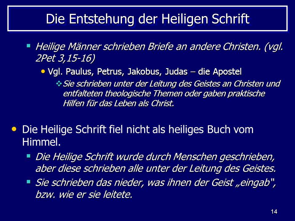 Die Entstehung der Heiligen Schrift
