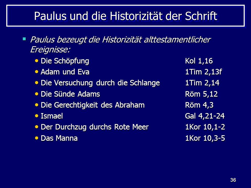 Paulus und die Historizität der Schrift