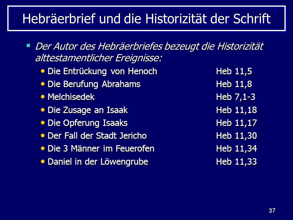 Hebräerbrief und die Historizität der Schrift