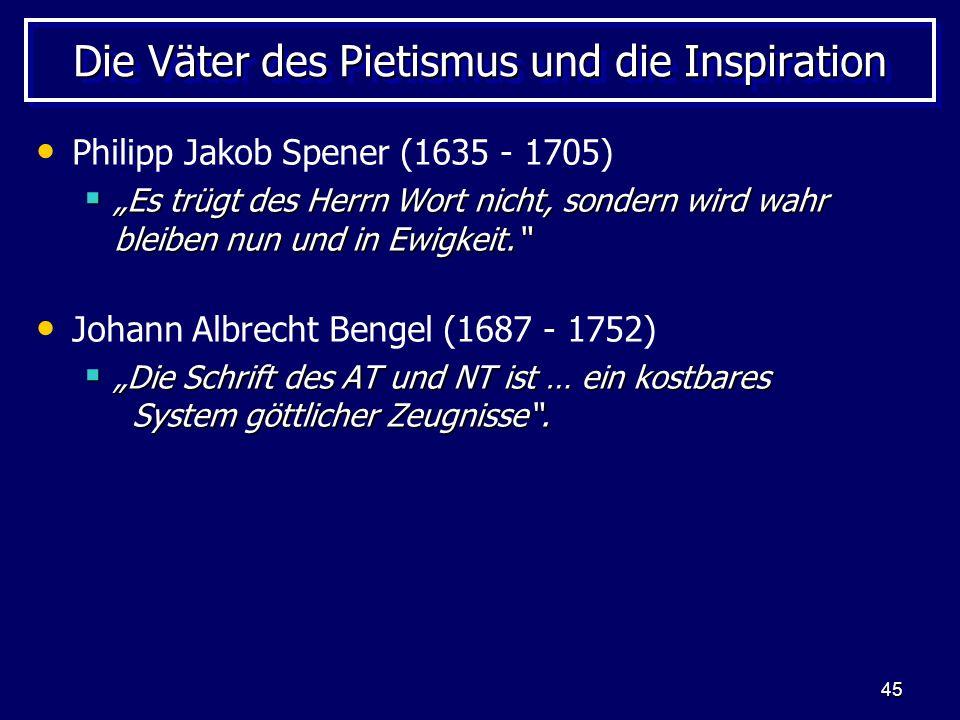 Die Väter des Pietismus und die Inspiration