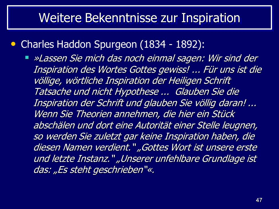 Weitere Bekenntnisse zur Inspiration