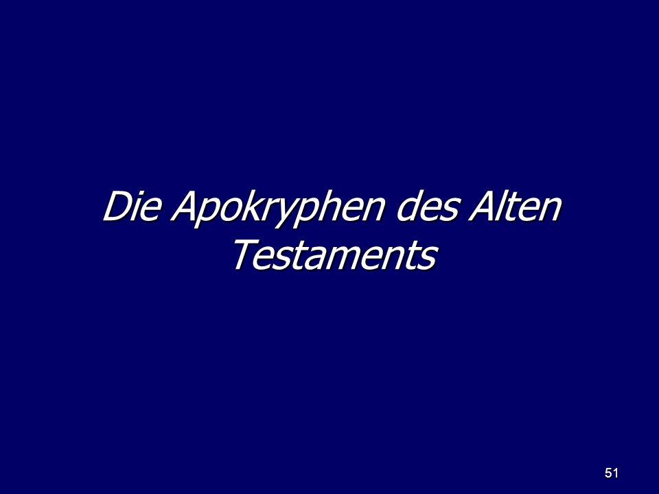 Die Apokryphen des Alten Testaments