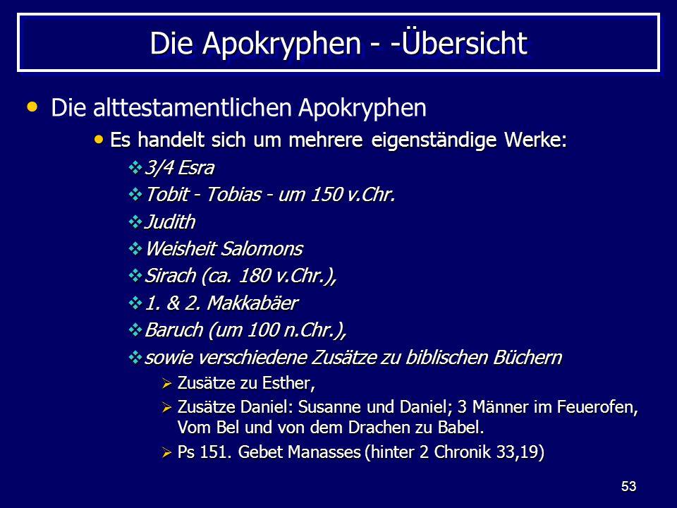 Die Apokryphen - -Übersicht