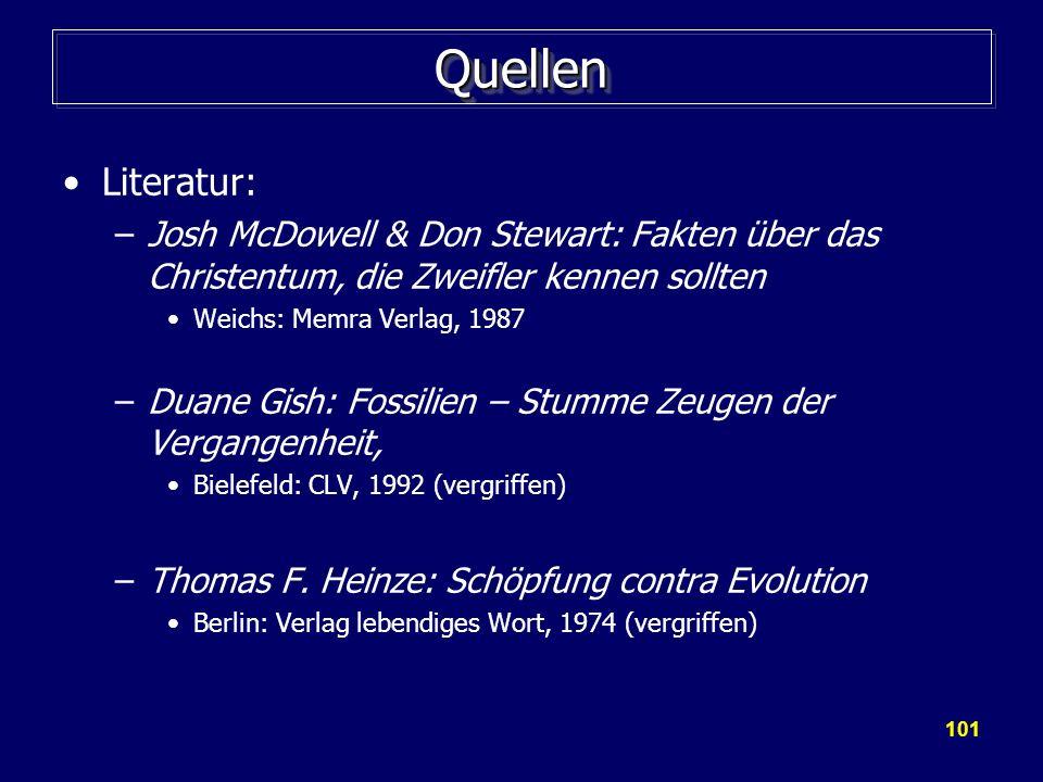 QuellenLiteratur: Josh McDowell & Don Stewart: Fakten über das Christentum, die Zweifler kennen sollten.