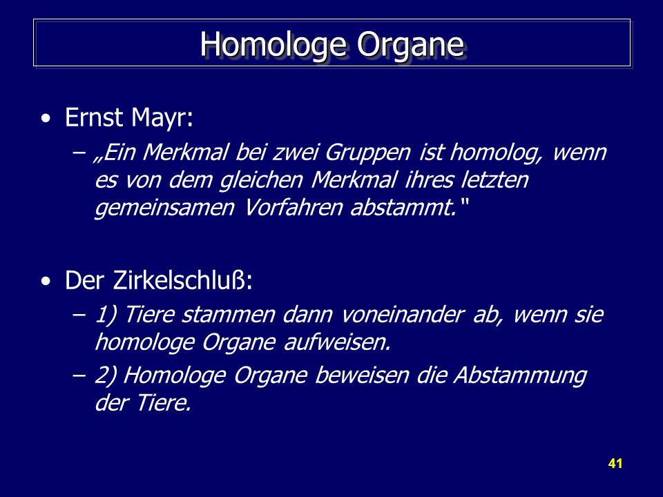 Homologe Organe Ernst Mayr: Der Zirkelschluß:
