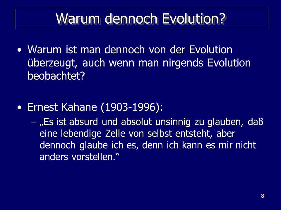 Warum dennoch Evolution