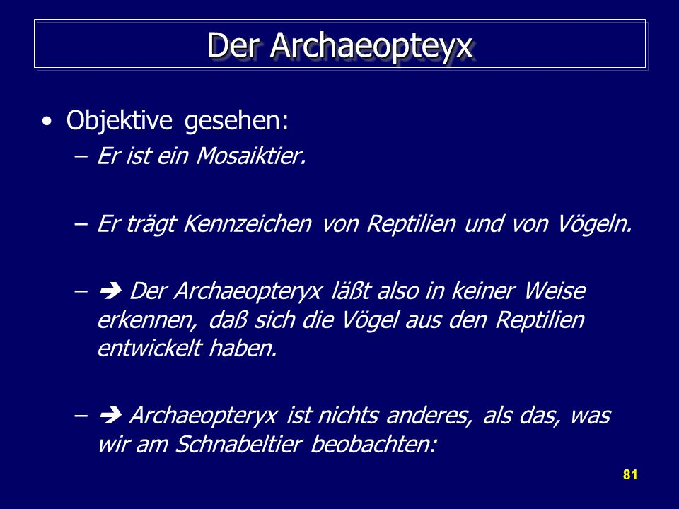 Der Archaeopteyx Objektive gesehen: Er ist ein Mosaiktier.
