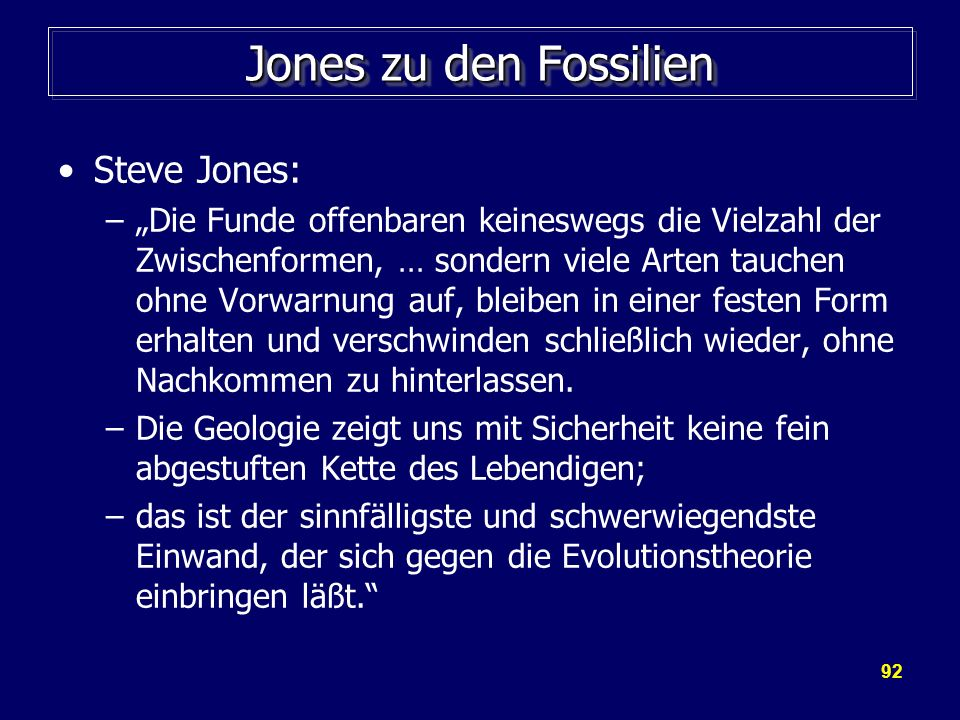 Jones zu den Fossilien Steve Jones: