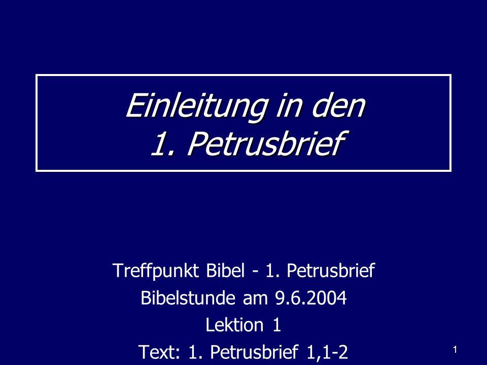 Einleitung in den 1. Petrusbrief