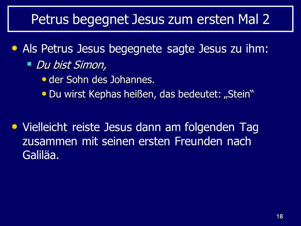 Petrus begegnet Jesus zum ersten Mal 2