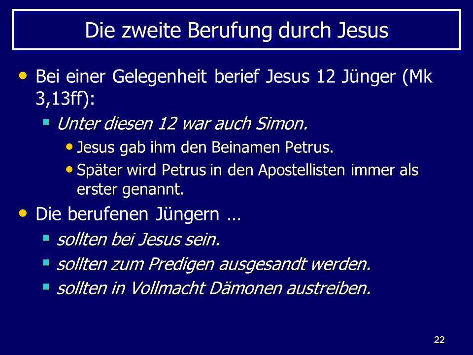 Die zweite Berufung durch Jesus