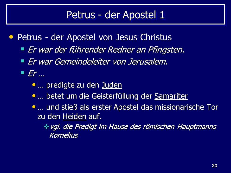 Petrus - der Apostel 1 Petrus - der Apostel von Jesus Christus