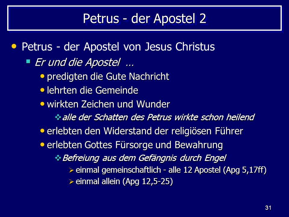 Petrus - der Apostel 2 Petrus - der Apostel von Jesus Christus
