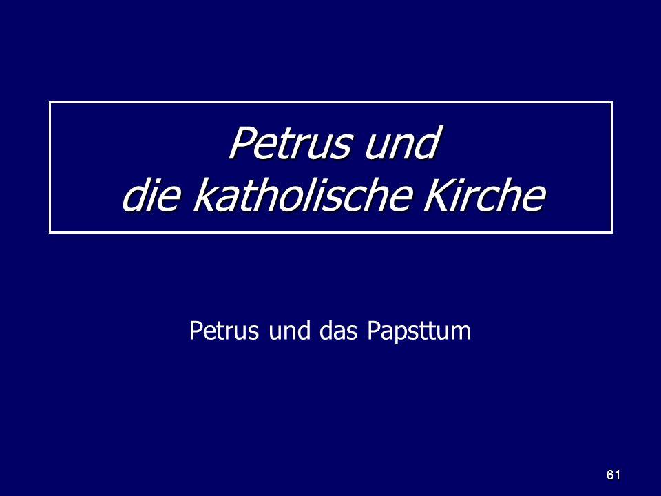Petrus und die katholische Kirche