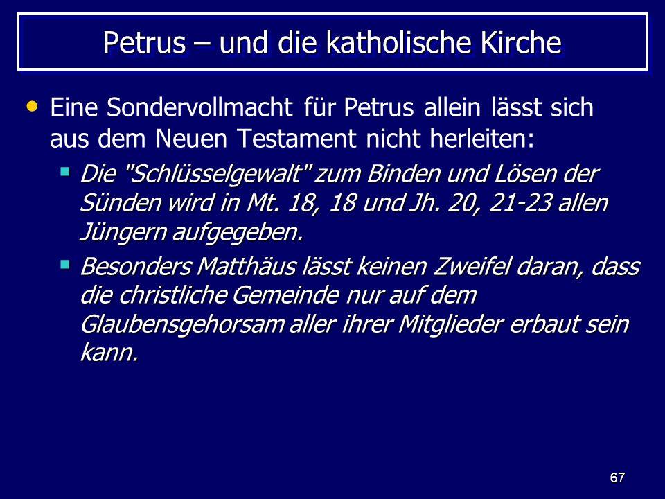 Petrus – und die katholische Kirche