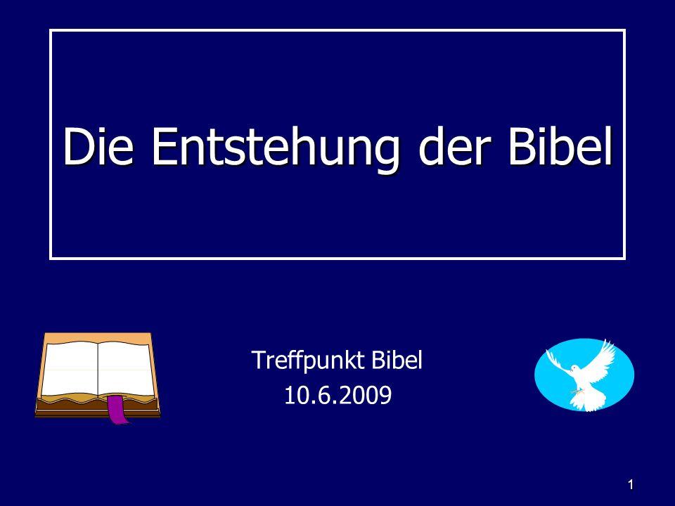 Die Entstehung der Bibel