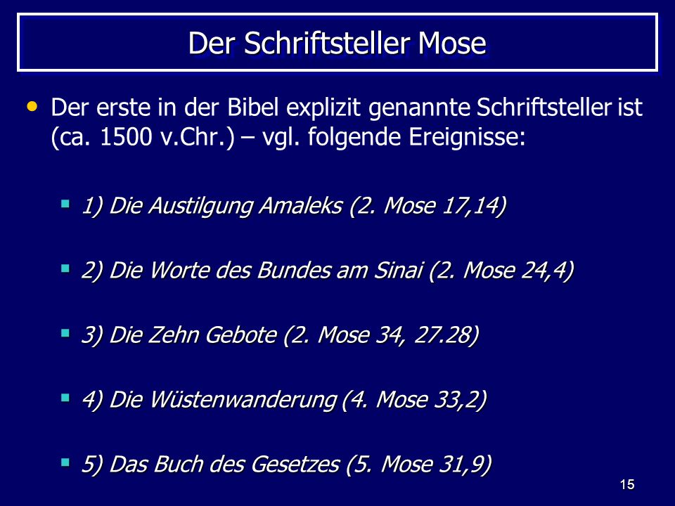 Der Schriftsteller Mose