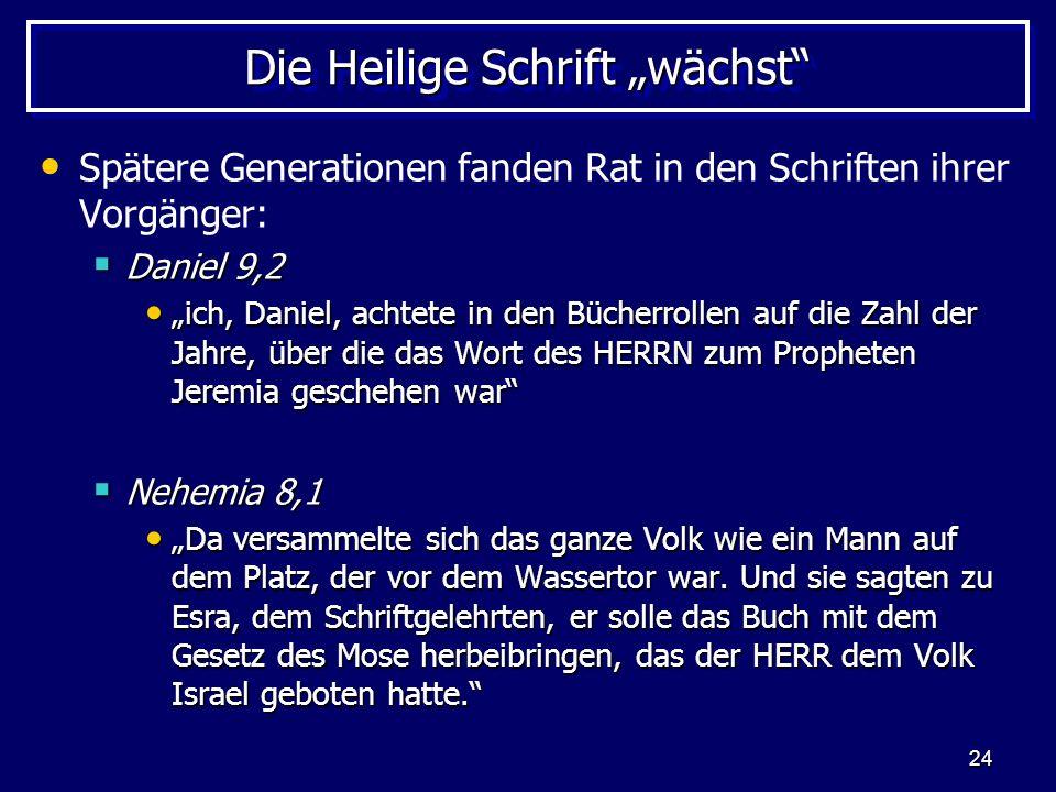 """Die Heilige Schrift """"wächst"""