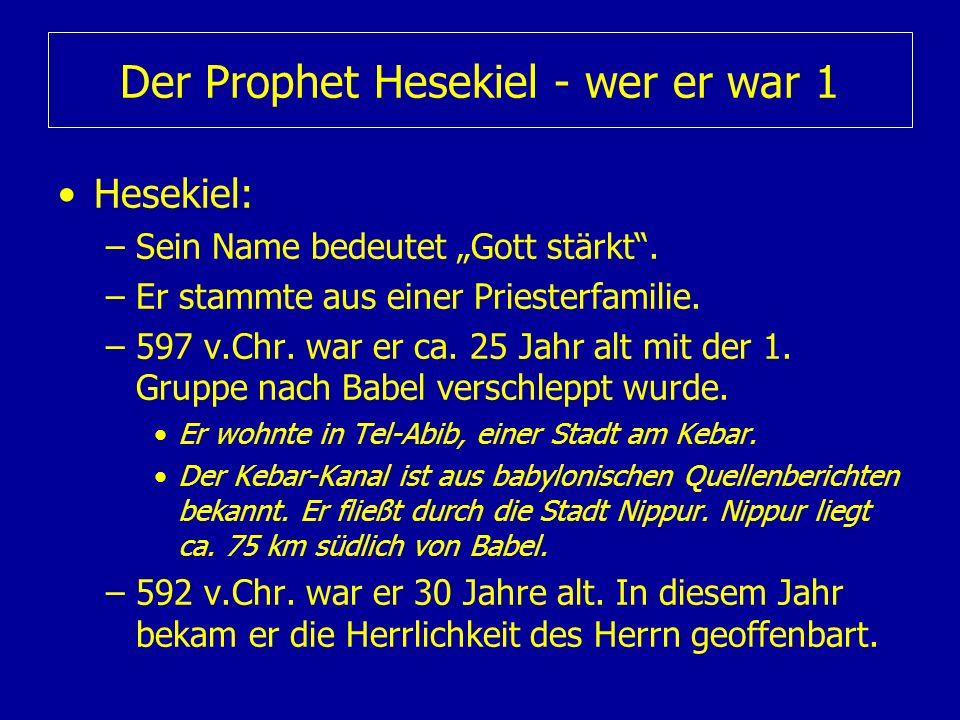 Der Prophet Hesekiel - wer er war 1