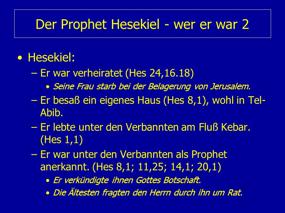 Der Prophet Hesekiel - wer er war 2