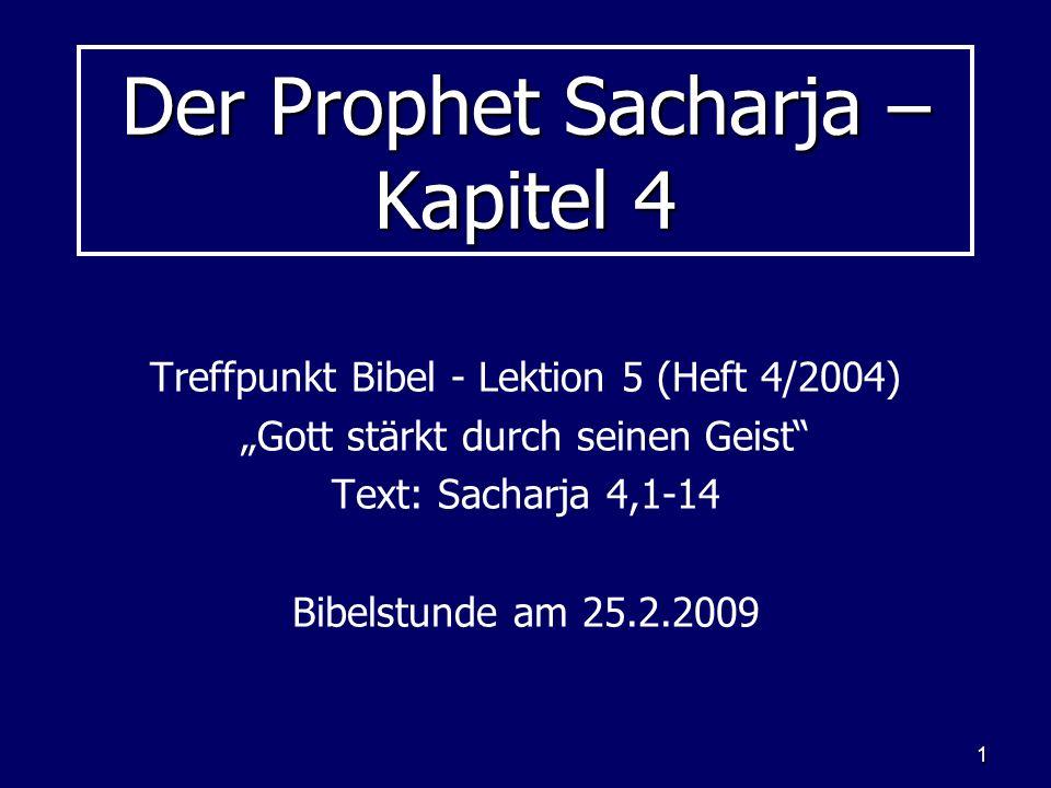 Der Prophet Sacharja – Kapitel 4