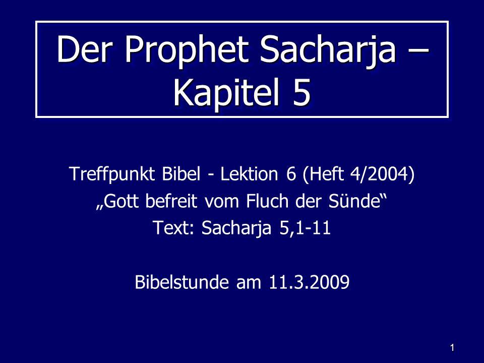 Der Prophet Sacharja – Kapitel 5