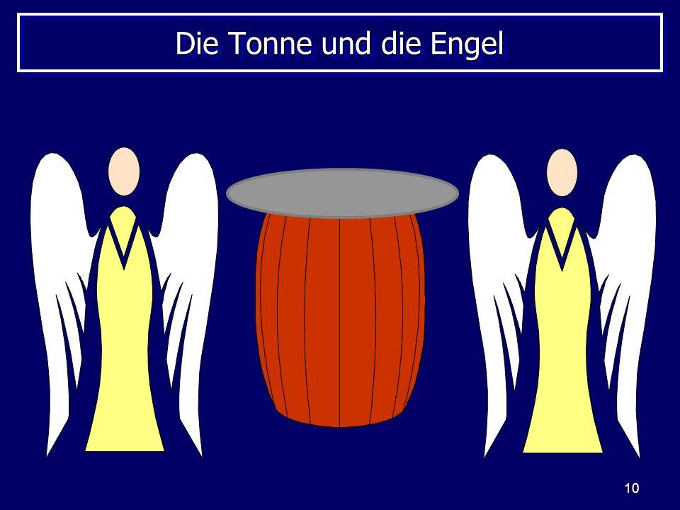Die Tonne und die Engel