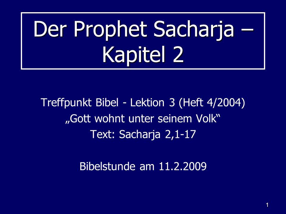 Der Prophet Sacharja – Kapitel 2