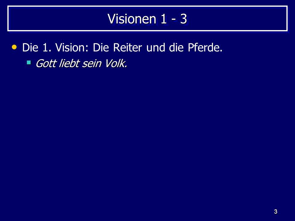 Visionen 1 - 3 Die 1. Vision: Die Reiter und die Pferde.