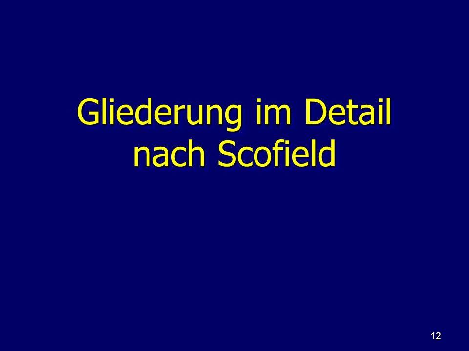 Gliederung im Detail nach Scofield