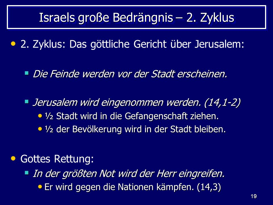 Israels große Bedrängnis – 2. Zyklus