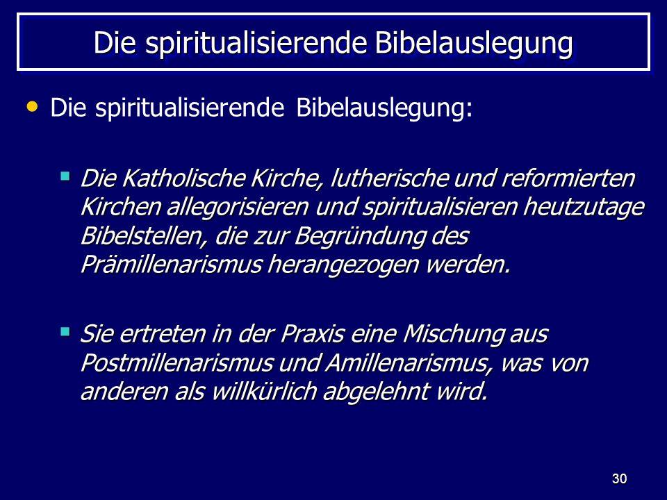 Die spiritualisierende Bibelauslegung