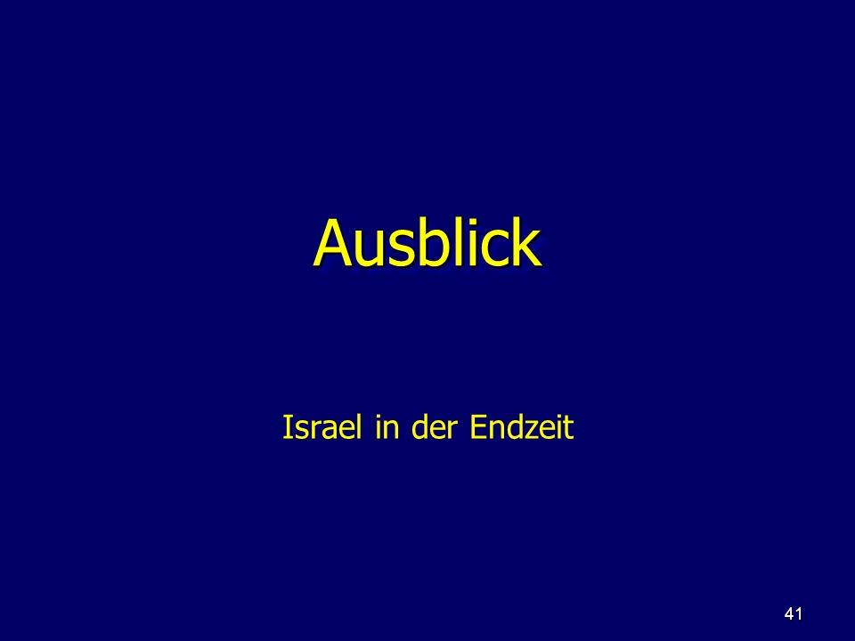 Ausblick Israel in der Endzeit