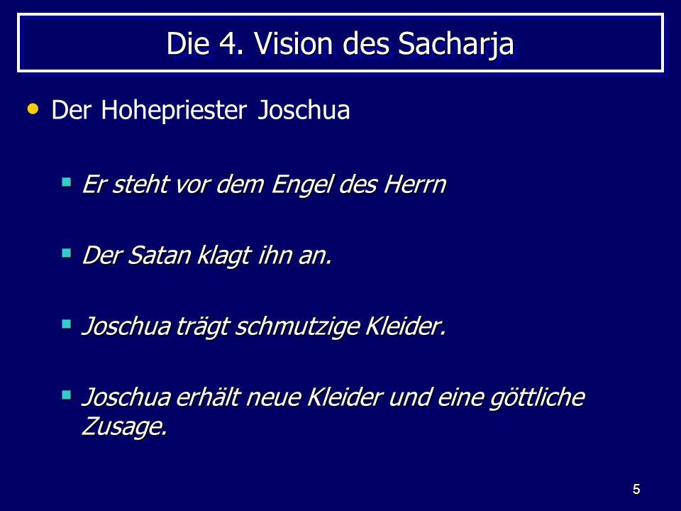 Die 4. Vision des Sacharja