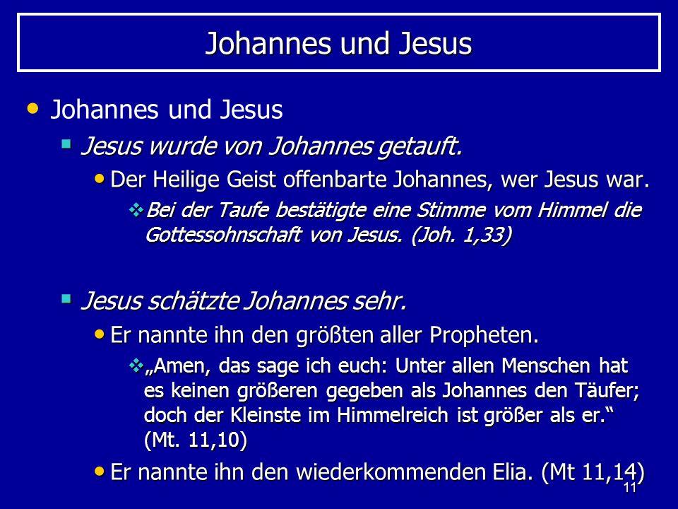 Johannes und Jesus Johannes und Jesus