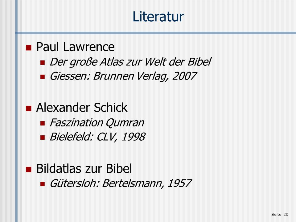 Literatur Paul Lawrence Alexander Schick Bildatlas zur Bibel