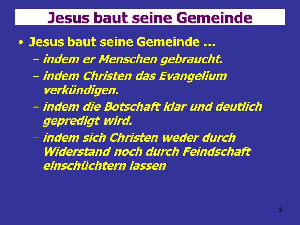 Jesus baut seine Gemeinde