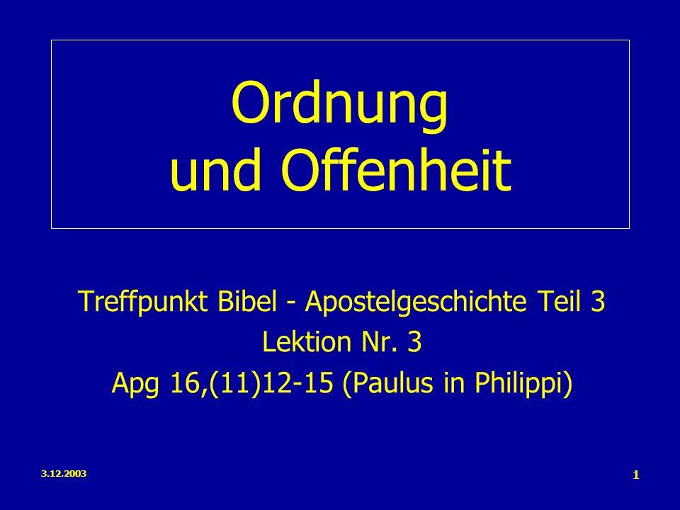 Ordnung und Offenheit Treffpunkt Bibel - Apostelgeschichte Teil 3